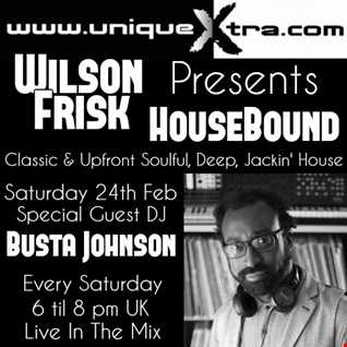 HouseBound Saturday 24th Feb 2018