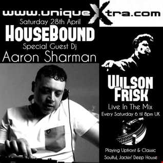 HouseBound Saturday 28th April 2018 Uniquextra.com Ft. Dj Aaron Sharman