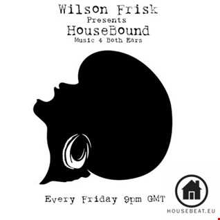 HouseBound Friday 19th may 17'