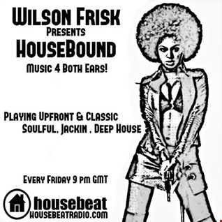 HouseBound  Friday 1st Sept 2017