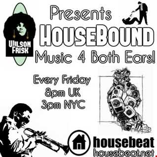 HouseBound Friday 4th May 2018