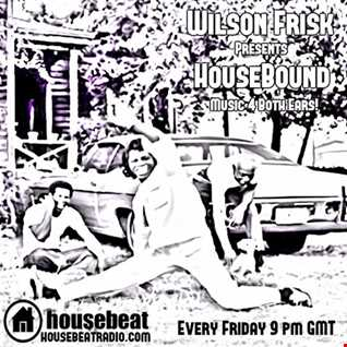 HouseBound Friday 11th August 2017