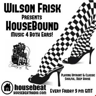 HouseBound Friday 4th August 2017