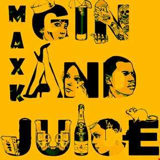MaxK   Gin n Juice