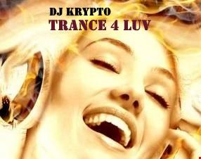 Krypto - Trance 4 LUV (August 2015 - Vol 1)