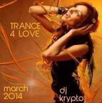 Trance 4 Luv (Mar 2014)