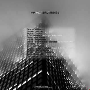 Mix #007/ Drum&Bass