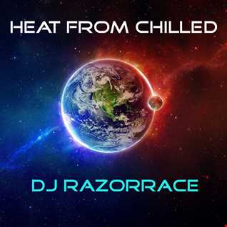 Heat From Chilled (Livemix)