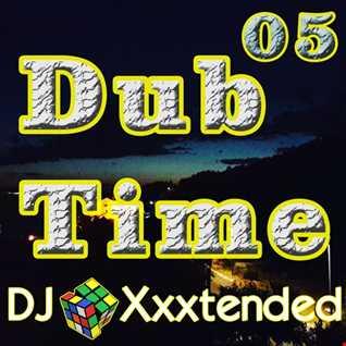 Dub Time 05