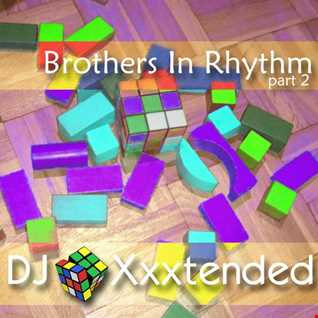 Xxxtended Brothers In Rhythm 2