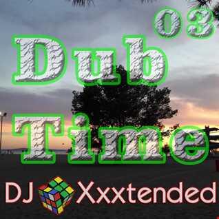 Dub Time 03