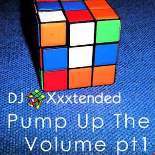 Pump Up The Volume pt1
