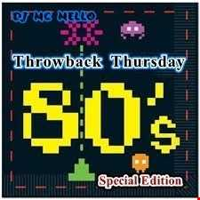 80's Throwback Thursday (Special Edition)