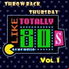80's Throwback Thursday Vol 1
