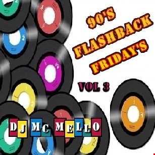 90's Flashback Friday's Vol 3