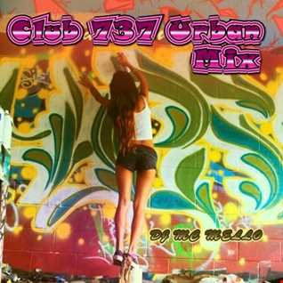 Club 737 Urban Mix (Old School Classic Hit's)