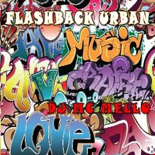 FLASHBACK URBAN MIX PT 1