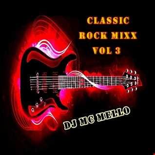 Classic Rock Mixx Vol 3