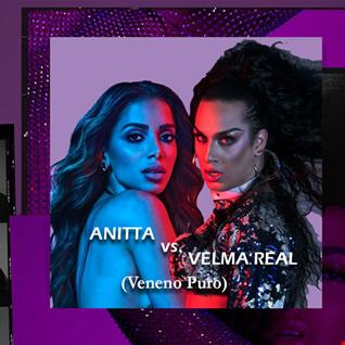 Anitta vs. Velma Real   Veneno Puro (DJ Vino Mashup)