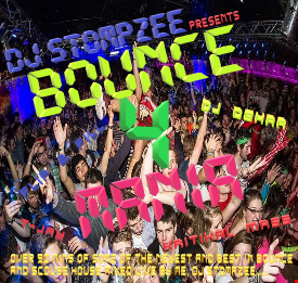 Bounce Mania Vol 4 ;  Mixed by DJ Stompzee