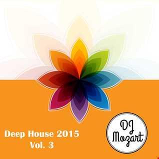 Deep House 2015  - Vol 03