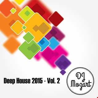 Deep House 2015 - Vol 2
