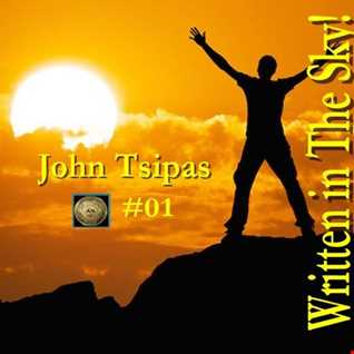 WRITTEN IN THE SKY! #01 Mixed By John Tsipas