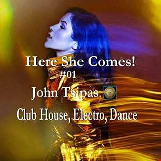 Here She Comes! # 01 (Club House, Electro, Dance)