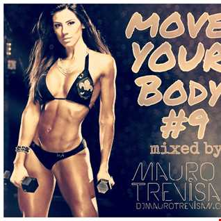 MOVE YOUR BODY! #9