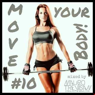 MOVE YOUR BODY! #10