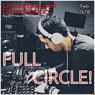 Underground Connection - FULL CIRCLE!