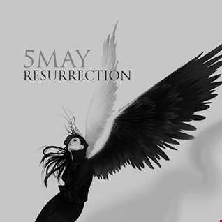 5May   Resurrection (original mix)