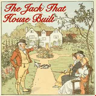 The Jack that House Built 2