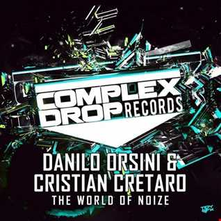 Danilo Orsini & Cristian Cretaro - The World Of Noize