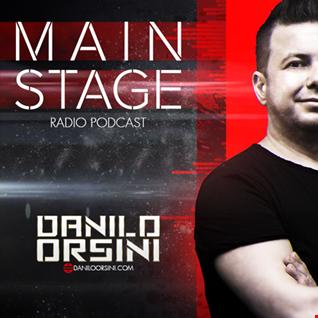 Danilo Orsini - Main Stage - Episode 015 - September 2016 (Podcast - Radio Show)