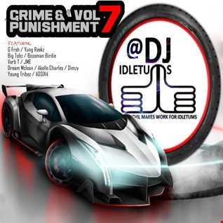 Grime and Punishment Vol7 2015 Mix @djidletums