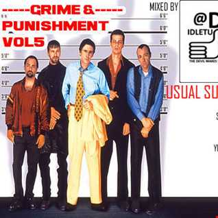 Grime and Punishment Vol5 2015 @djidletums