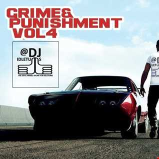 Grime and Punishment Vol4 2015 @djidletums