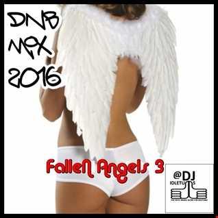 Fallen Angels Vol3 JDnB Mix @djidletums