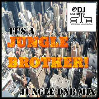 Jungle Brother No1 @djildetums