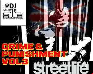 Grime and Punishment Vol3 2015 @djidletums