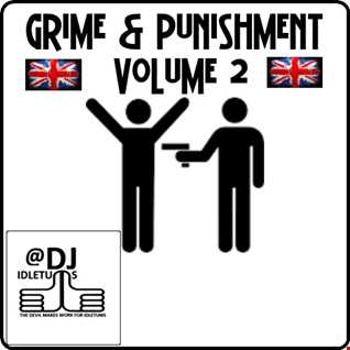 Grime and Punishment Vol2 2015 @djidletums