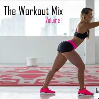 The Workout Mix - Volume 1