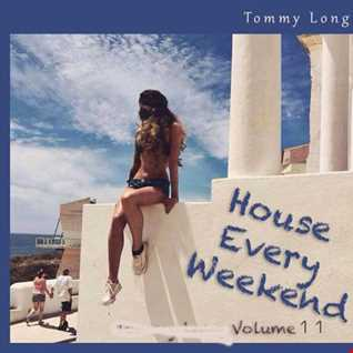 House Every Weekend! Volume 11