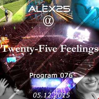 Twenty-Five Feelings / Program 076 (05.12.2015)