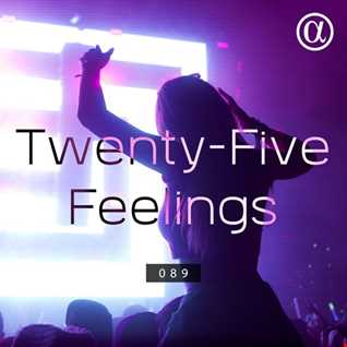 Twenty-Five Feelings 089 (28-01-2019)
