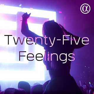 Twenty-Five Feelings 085 (20.07.2018)
