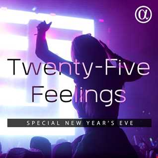 Twenty-Five Feelings 088 (31.12.2018) [Special New Year's Eve]