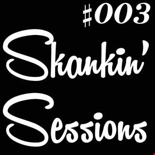 Skankin' Sessions #003 - UK Garage Mix