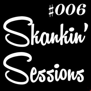 Skankin' Sessions #006 - Grime/Dubstep Mix